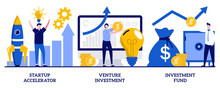Startup Accelerator, Venture Investment, Investment Fund Concept With Tiny People. Business Incubator Abstract Vector Illustration Set. Business Opportunity, Angel Investor, Entrepreneur Metaphor