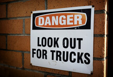 Look Out For Trucks Warning Danger Sign