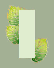 Postcard Background Backdrop With Monstera Leaves, With Watercolors, Green And Yellow, Frame, Gold Gradient. Vector Illustration