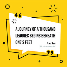 Vector Illustration Of Quote. A Journey Of A Thousand  Leagues Begins Beneath One's Feet. Lao Tzu (6th – 5th Century BC)