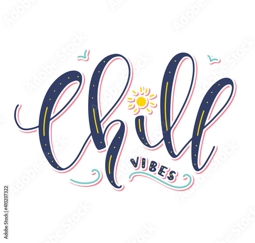 Slika na platnu Vector illustration with text, chill vibes, colored lettering isolated on white background