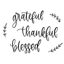 Grateful, Thankful And Blessed Text. Hand Writing Lettering Poster. Inspiration Calligraphy Quote. Autumn Poster. Grateful And Thankful Text. Isoladed Banner With Leaf. Vector EPS 10.