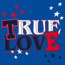 Illustration Vector Text True Love With Star For Fashion Design Or Other Products
