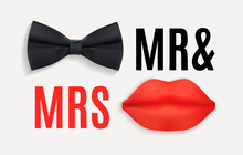 Mr. And Mrs. Sign With Black Bow Tie And Red Lips. 3d Vector Illustration EPS10