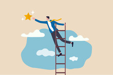 Business Opportunity, Ladder Of Success Or Aspiration To Achieve Business Goal Concept, Ambitious Businessman Climbing Ladder To The The Top And Reaching For The Shining Star.