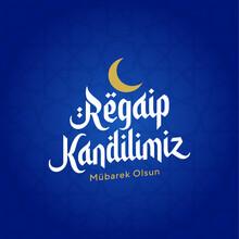 Regaip Kandili. Islamic Holy Night Vector, Regaib