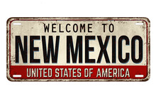 Welcome To New Mexico Vintage Rusty Metal Plate