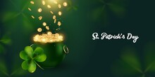 St. Patrick's Day Background With Bowler Hat And Riches. Gold Coins Fall Into The Cauldron .Horizontal Banner With Space For Text.Vector Illustration