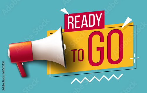 Fototapeta Ready to go banner with megaphone
