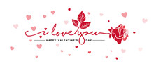 Valentines Day I Love You Handwritten Typography Lettering With Red Rose Design Pink Hearts White Greeting Card