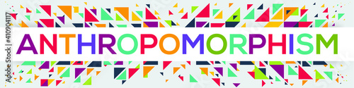 Photo creative colorful (anthropomorphism) text design, written in English language, vector illustration