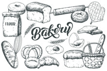 Vintage Hand Drawn Bakery Collection Of Bread, Kitchen Utencils, Eggs And Flour. Sketch Food Vector Illustration.
