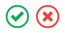Green Check Mark And Red Cross Icon.Set Of Simple Icons In Flat Style: Yes/No, Approved/Disapproved, Accepted/Rejected, Right/Wrong, Correct/False, Green/Red, Ok/Not Ok. Vector Illustration.
