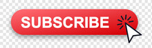 Subscribe Button With Pointer Clicking. Vector Illustration. Subscribe Vector Web Button