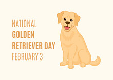 National Golden Retriever Day Vector. Adorable Sitting Golden Retriever Puppy Icon Vector. Cute Golden Retriever Dog Vecor. Golden Retriever Day Poster, February 3. Important Day