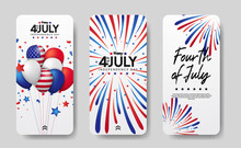 Modern Social Media Stories Set Of American Independence Day, 4th July Of Usa. Group Balloon And Bursting Colorful Firework Illustration