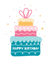 Bday Cake With In Three Tiers. Holiday Vertical Greeting Card Happy Birthday. Cartoon Festive Elements On A White Background With Greeting Text. Hand Drawn Vector Illustration In Scandinavian Style.