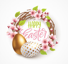 Happy Easter Greeting Background With Realistic Easter Eggs In A Wreath With Spring Flowers. Vector Illustration