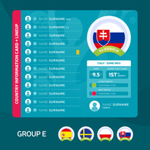 Slovakia Group E Football 2020 Tournament Final Stage Vector Illustration. Country Team Lineup Table With Place For Information. 2020 Soccer Tournamet Vector Country Flags.