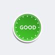 green sticker saying good, green label