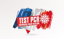 PCR (Polymerase Chain Reaction) Test Banner Illustration / Novel Coronavirus  / France