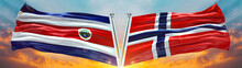 Norway Flag And Costa Rica Flag Waving With Texture Sky Cloud And Sunset Double Flag