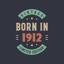 Vintage Born In 1912, Born In 1912 Retro Vintage Birthday Design