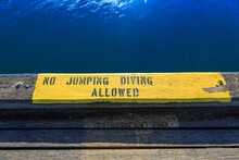 No Jumping Or Diving Allowed Sign.