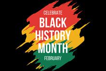 African-Americans Black History Month Celebrate Background Vector Illustration . Black History Month Grunge Design Element