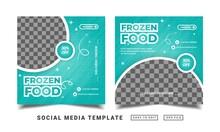 Flyer Or Social Media Post Themed Frozen Food Menu Template