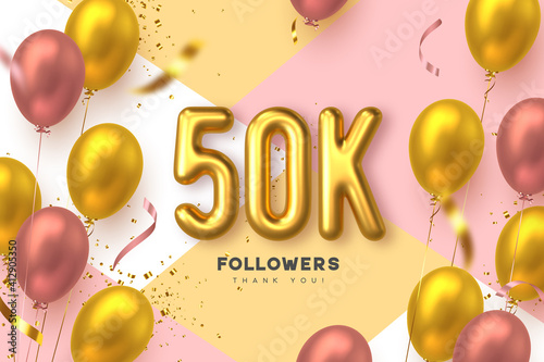 Obraz Fifty thousand followers banner. Thank you followers vector template with 50K golden sign and glossy balloons for network, social media friends and subscribers. - fototapety do salonu