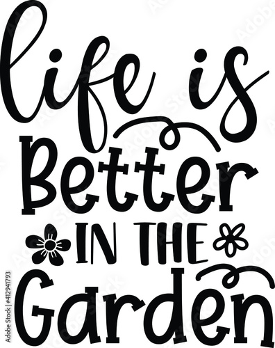 Valokuvatapetti Life Is Better In the Garden , Spring Vector File