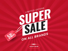 Super Sale Poster Or Banner Design With 50% Discount Tag On Red Rays Background.