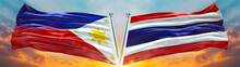 Thailand Flag And Philippines Flag Waving With Texture Sky Cloud And Sunset Double Flag