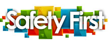 Safety First Word In Colored Rectangles Background