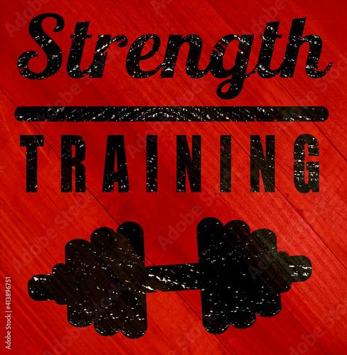 Strength training sign on wood grain texture #413896751