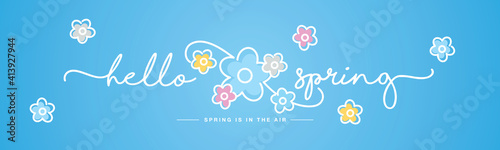 Hello Spring handwritten typography lettering text spring is in the air line design colorful flowers draw blue background banner - fototapety na wymiar