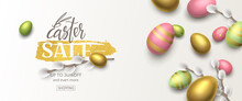 Horizontal Stylish Sale Banner With 3d Pussy Willow And Realistic Gold, Green, Pink Eggs. Vector Festive Template With Text Easter Sale On Foil Brushstroke For Flyer With Special Offers.