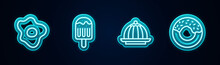 Set Line Scrambled Eggs, Ice Cream, Pudding Custard And Donut. Glowing Neon Icon. Vector.