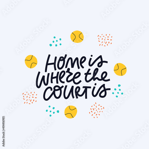 Canvas Print Home is where court is vector calligraphy