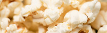 Close Up View Of Airy Crispy Popcorn, Banner, Cinema Concept