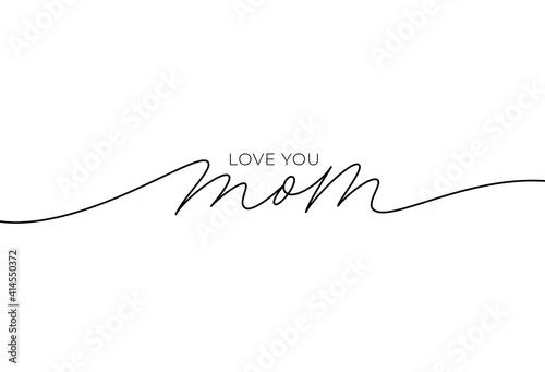 Carta da parati I love you mom elegant lettering with swooshes