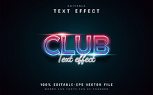 Club Text, Neon Text Effect Editable