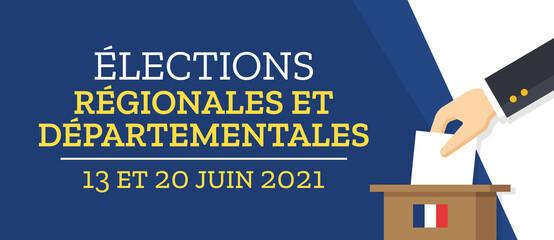 Élections Régionales et Départementales 2021 en France - 13 et 20 Juin 2021