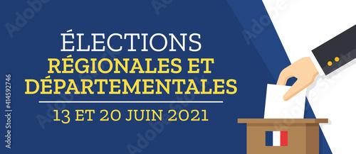 Obraz Élections Régionales et Départementales 2021 en France - 13 et 20 Juin 2021 - fototapety do salonu