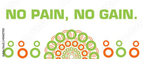 Fotografia No Pain No Gain Orange Green Circular Rings Bottom