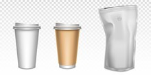 White Paper Cups For Tea And Coffee And Foil Zip Lock Bag With Degassing Valve. Vector Realistic Mockup Of Disposable Mugs With Plastic Caps And Brown Holder For Hot Drinks And Coffee Pouch Package