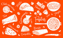 Traditional Mexican Dishes Wit Titles. Taco, Fajitas, Pozole, Tortilla, Burrito, Quesadilla, Guacamole, Nachos. Hand Drawn Vector Sketch Illustration