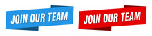Join Our Team Banner. Join Our Team Ribbon Label Sign Set