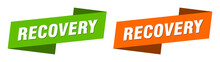 Recovery Banner. Recovery Ribbon Label Sign Set